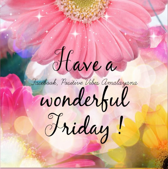 Have a wonderful friday