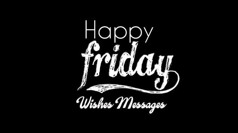 happy friday wishes